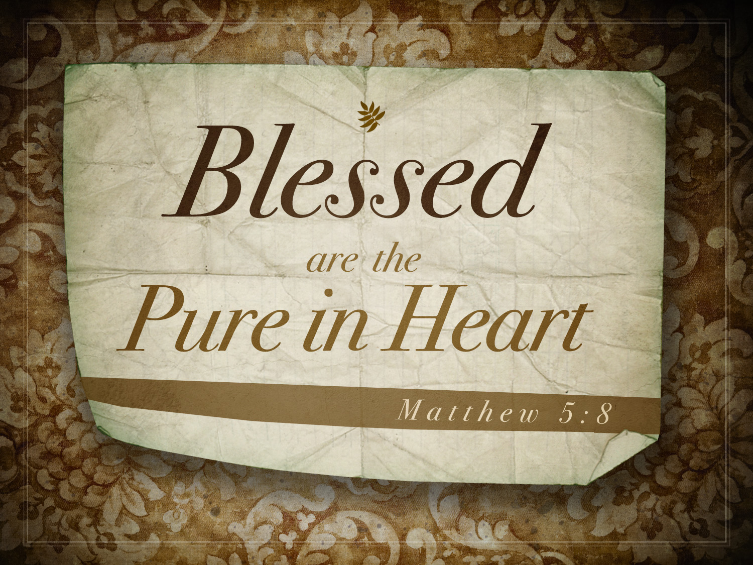 Blessed Are The Pure In Heart | Faith That Moves.Us